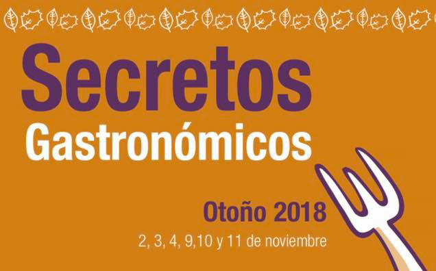 Secretos Gastronómicos de Otoño 2018